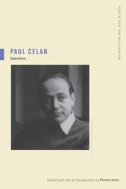 Paul Celan: Selections