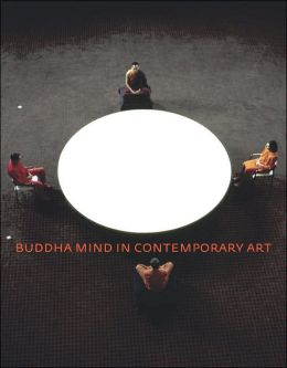 Buddha Mind in Contemporary Art