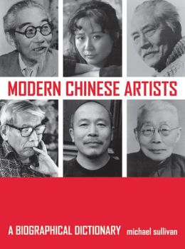 Modern Chinese Artists: A Biographical Dictionary