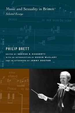 Music and Sexuality in Britten: Selected Essays