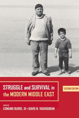 Struggle and Survival in the Modern Middle East: Second Edition
