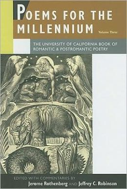 Poems for the Millennium, Volume Three: The University of California Book of Romantic & Postromantic Poetry