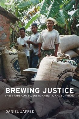 Brewing Justice: Fair Trade Coffee, Sustainability, and Survival