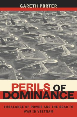 Perils of Dominance: Imbalance of Power and the Road to War in Vietnam