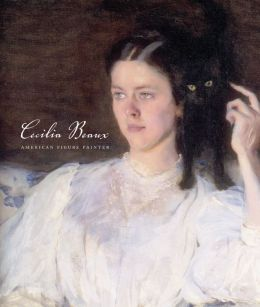 Cecilia Beaux: American Figure Painter