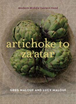 Artichoke to Za'atar: Modern Middle Eastern Food