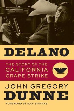 Delano: The Story of the California Grape Strike