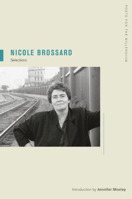 Nicole Brossard: Selections