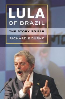 Lula of Brazil: The Story So Far
