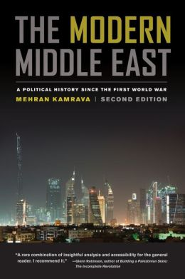 The Modern Middle East: A Political History since the First World War, Second Edition