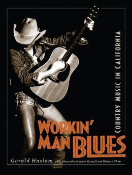 Workin' Man Blues: Country Music in California