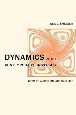 Dynamics of the Contemporary University: Growth, Accretion, and Conflict