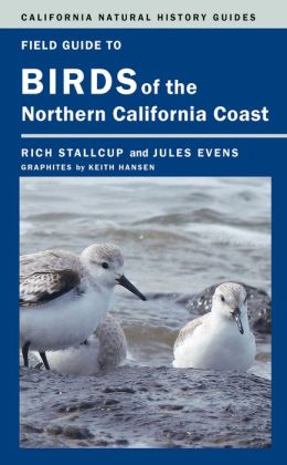 Field Guide to Birds of the Northern California Coast