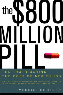 $800 Million Pill: The Truth behind the Cost of New Drugs