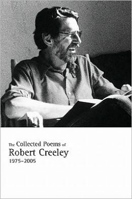 the collected essays of robert creeley Robert creeley (1926—2005) published more than sixty books of poetry, prose,  essays, and interviews in the united states and abroad his many honors.