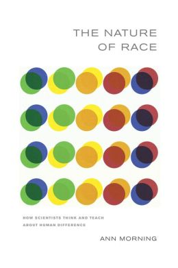 Nature of Race: How Scientists Think and Teach about Human Difference