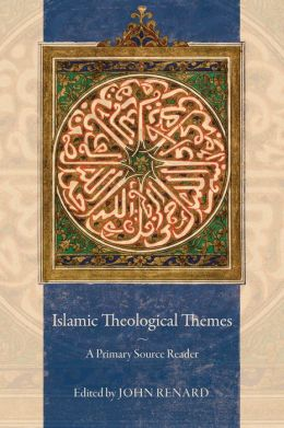 Islamic Theological Themes: A Primary Source Reader