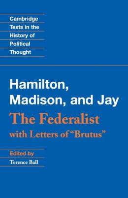 The Federalist: With Letters of Brutus