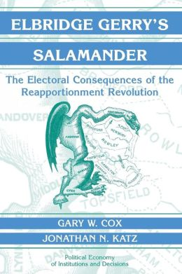 Elbridge Gerry's Salamander: The Electoral Consequences of the Reapportionment Revolution