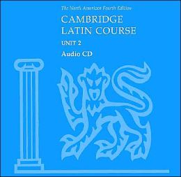 North American Cambridge Latin Course Unit 2 Audio CD