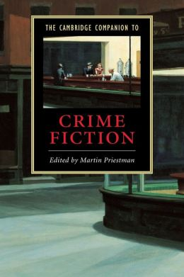 The Cambridge Companion to Crime Fiction