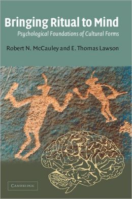 Bringing Ritual to Mind: Psychological Foundations of Cultural Forms
