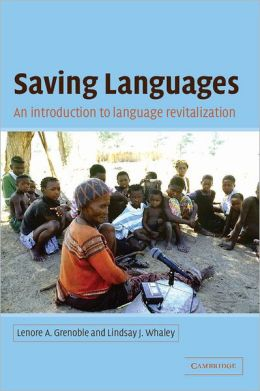 Saving Languages: An Introduction to Language Revitalization