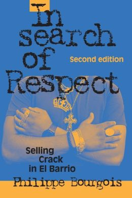 In Search of Respect: Selling Crack in El Barrio