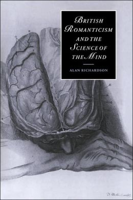 British Romanticism and the Science of the Mind