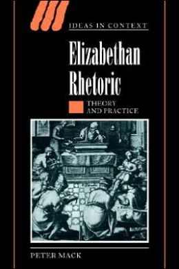 Elizabethan Rhetoric: Theory and Practice