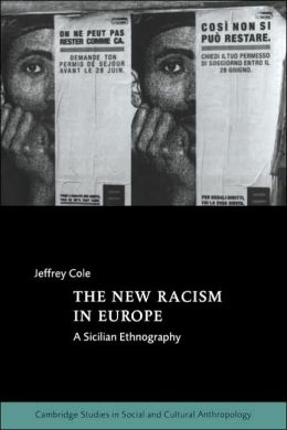 The New Racism in Europe: A Sicilian Ethnography
