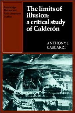 The Limits of Illusion: A Critical Study of Calderon