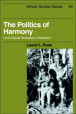 The Politics of Harmony: Land Dispute Strategies in Swaziland