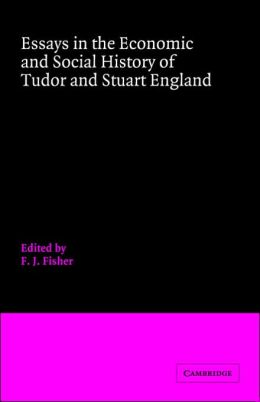 Essays in the Economic and Social History of Tudor and Stuart England