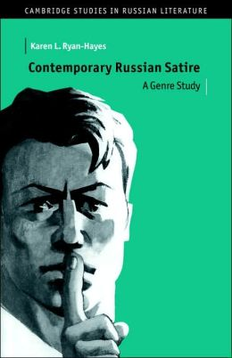 Contemporary Russian Satire: A Genre Study