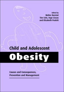 Child and Adolescent Obesity: Causes and Consequences, Prevention and Management