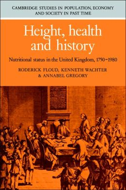 Height, Health and History: Nutritional Status in the United Kingdom, 1750-1980
