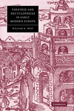 Theatres and Encyclopedias in Early Modern Europe