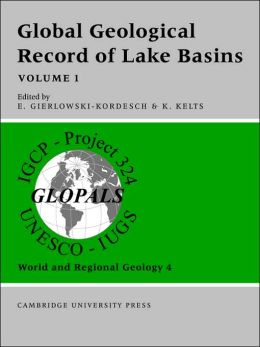 Global Geological Record of Lake Basins, Volume 1