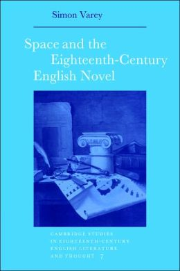 Space and the Eighteenth-Century English Novel