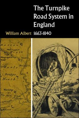 The Turnpike Road System in England: 1663-1840