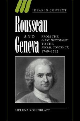 Rousseau and Geneva: From the First Discourse to The Social Contract, 1749-1762