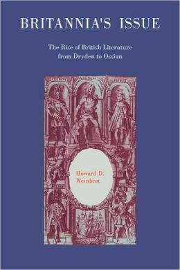 Britannia's Issue: The Rise of British Literature from Dryden to Ossian