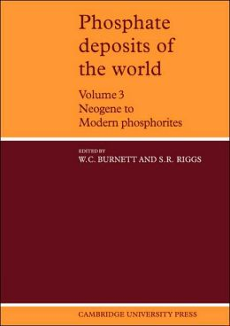 Phosphate Deposits of the World, Volume 3: Neogene to Modern Phosphorites