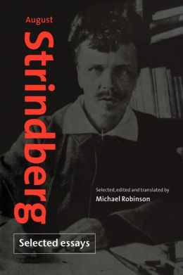 August Strindberg: Selected Essays