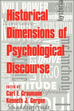 Historical Dimensions of Psychological Discourse