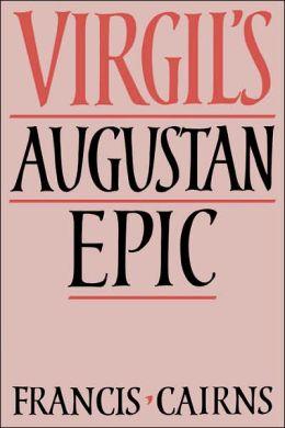Virgil's Augustan Epic