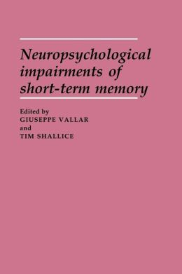 Neuropsychological Impairments of Short-Term Memory
