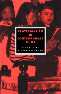 Protestantism in Contemporary China