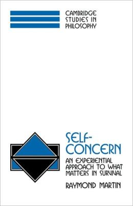 Self-Concern: An Experiential Approach to What Matters in Survival